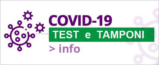 COVID-19 test sierologici, tamponi antigenici e molecolari per SARS-Cov-2